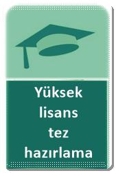 yüksek lisans tez hazırlama